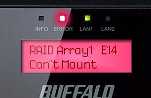 Terastationの液晶画面にRAID Array1 E14 can't Mountと表示されている様子